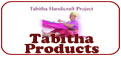Tabitha Handicraft Products